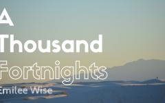 Prose: A Thousand Fortnights