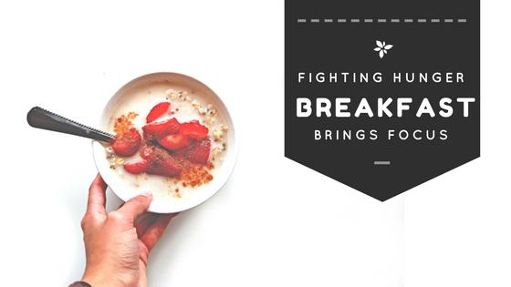 Fighting Hunger: Breakfast Brings Focus