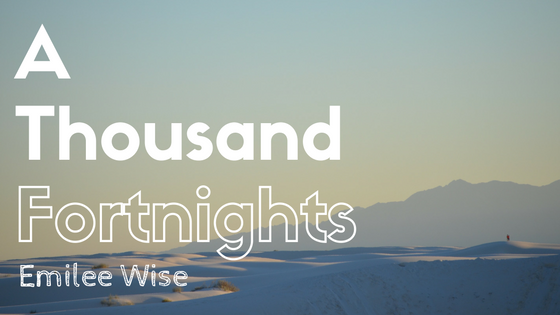 A Thousand Fortnights by Emilee Wise takes a twist on a classic folktale.