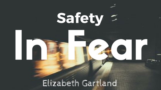 Safety in Fear by Elizabeth Gartland illustrates lifes complications and deepest inner thoughts.