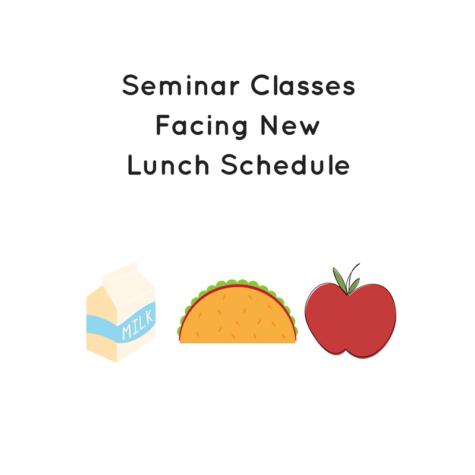 New Lunch Schedule Prepared for Freshman Seminars