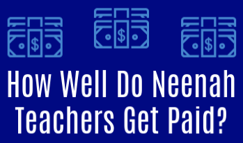 Infographic:  How Well Do Neenah Teachers Get Paid