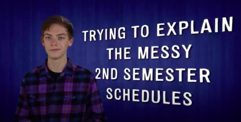 Video:  Semester 2 Schedule Clarified