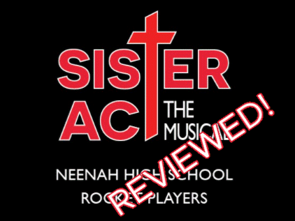 Review:  Sister Act Performed on Pickard Stage or Livestreamed
